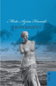 Mirto Azina Hronidi: Eksperiment, prev. Lara Unuk