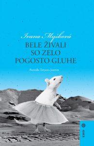 Ivana Myšková: Bele živali so zelo pogosto gluhe, prev. Tatjana Jamnik