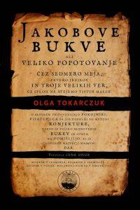 Olga Tokarczuk: Jakobove bukve, prev. Jana Unuk