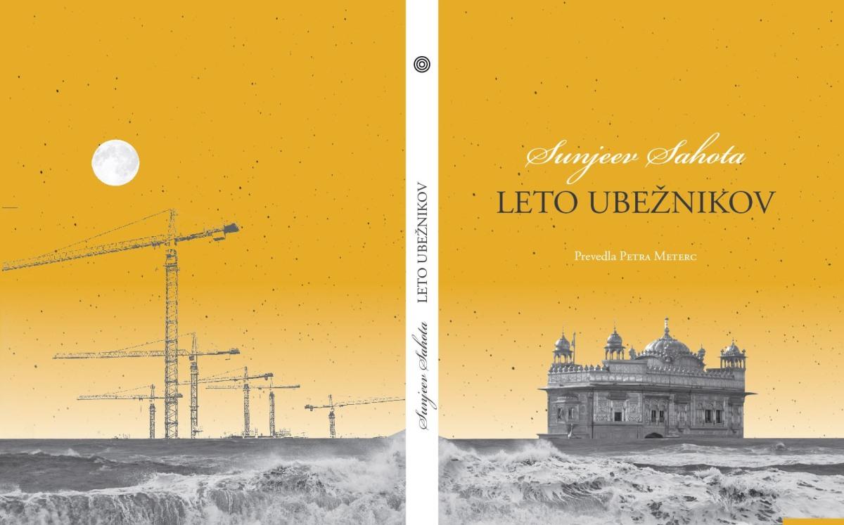 Sunjeev Sahota: Leto ubežnikov, prev. Petra Meterc