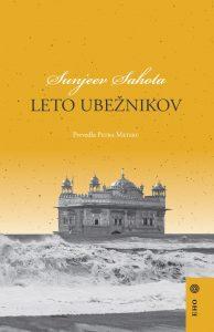 Sunjeev Sahota: Leto ubežnikov, prev. Petra Meterc (naslovnica)
