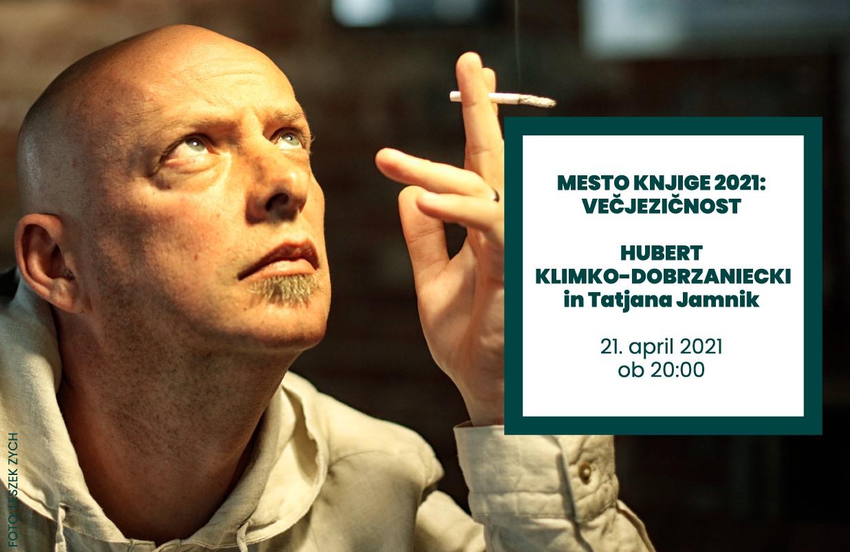 Hubert Klimko-Dobrzaniecki & Tatjana Jamnik | Mesto knjige 2021