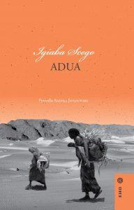 Igiaba Scego: Adua, prev. Alenka Jovanovski